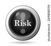 risk icon. internet button on... | Shutterstock . vector #269808554