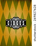 classical circus background.... | Shutterstock .eps vector #269827628