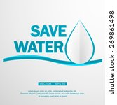 save water over white... | Shutterstock .eps vector #269861498