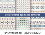 Stock vector set of six ethnic seamless patterns aztec geometric backgrounds stylish navajo fabric modern 269895320