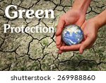 green protection concept | Shutterstock . vector #269988860