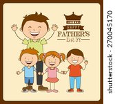 fathers day design  vector...   Shutterstock .eps vector #270045170