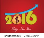 money growth of 2016. happy new ... | Shutterstock .eps vector #270138044