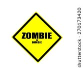 Zombie  Black Stamp Text On...