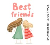 two best friends girls holding... | Shutterstock .eps vector #270177926