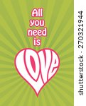 all you need is love vector... | Shutterstock .eps vector #270321944