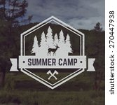 vector camping emblem. outdoor... | Shutterstock .eps vector #270447938
