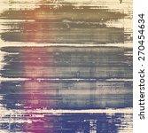 old grunge textured background. ...   Shutterstock . vector #270454634