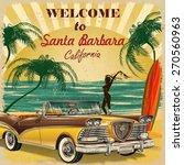 Welcome To Santa Barbara ...
