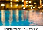blur bokeh night light... | Shutterstock . vector #270592154