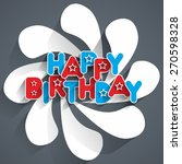 happy birthday greeting card... | Shutterstock .eps vector #270598328