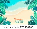 palm leaves  tropical beach ... | Shutterstock .eps vector #270598760