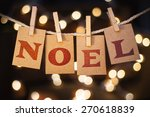 The Word Noel Printed On...