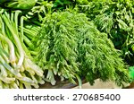 fresh dill  fennel  and green... | Shutterstock . vector #270685400