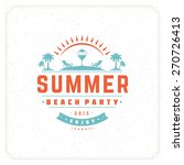 summer holidays typography for... | Shutterstock .eps vector #270726413