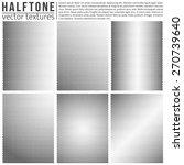 vector halftone textures set.... | Shutterstock .eps vector #270739640