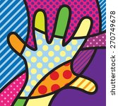 Hand. Colorful. Pop Art Modern...