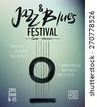 jazz and blues music festival.... | Shutterstock .eps vector #270778526