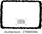 grunge frame   abstract texture.... | Shutterstock .eps vector #270800486