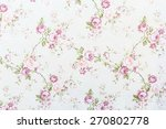 rose on fabric background | Shutterstock . vector #270802778