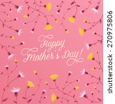 happy mother's day floral... | Shutterstock .eps vector #270975806