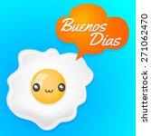 buenos dias  good morning... | Shutterstock .eps vector #271062470