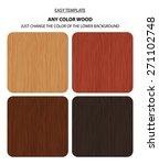 vector wood texture template... | Shutterstock .eps vector #271102748