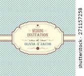 vintage wedding invitation with ... | Shutterstock . vector #271157258