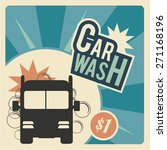 car wash  truck bubbles and text | Shutterstock .eps vector #271168196