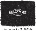 abstract grunge frame. vector... | Shutterstock .eps vector #271183184