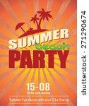 summer beach party poster  ... | Shutterstock .eps vector #271290674