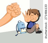 child abuse  bullying ... | Shutterstock .eps vector #271486133