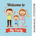 welcome to my party   vector... | Shutterstock .eps vector #271513538