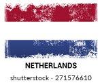 netherlands grunge flag... | Shutterstock .eps vector #271576610