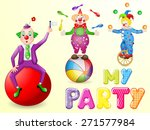 funny clowns at party | Shutterstock . vector #271577984