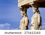 Caryatides  Erechtheion Temple...