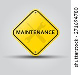 vector sign maintenance  | Shutterstock .eps vector #271694780