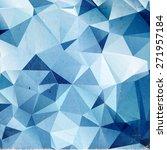 blue polygonal vintage old... | Shutterstock . vector #271957184