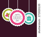happy teacher's day | Shutterstock .eps vector #272020133