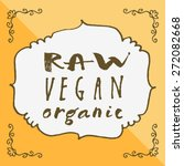 vector raw vegan organic food... | Shutterstock .eps vector #272082668