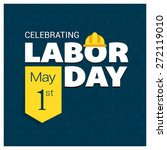labor day logo poster  banner ... | Shutterstock .eps vector #272119010