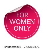 Pink vector sticker FOR WOMEN ONLY