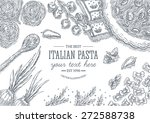 italian pasta top view table... | Shutterstock .eps vector #272588738