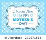 happy mothers day. typography... | Shutterstock .eps vector #272671586