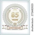 anniversary card 85 years | Shutterstock .eps vector #272682023