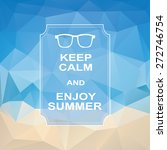 keep calm summer vintage... | Shutterstock .eps vector #272746754