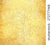 gold background texture. luxury ... | Shutterstock . vector #272777468