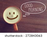 good morning coffee cup... | Shutterstock . vector #272843063