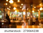 abstract blurred coffee shop... | Shutterstock . vector #273064238