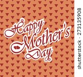 happy mothers day letters on... | Shutterstock .eps vector #273135908